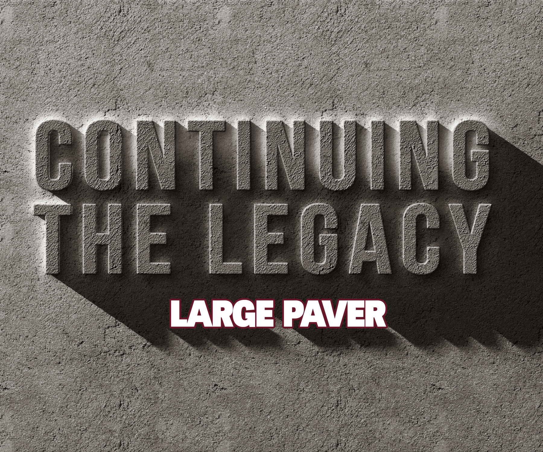 Continuing The Legacy Large Paver