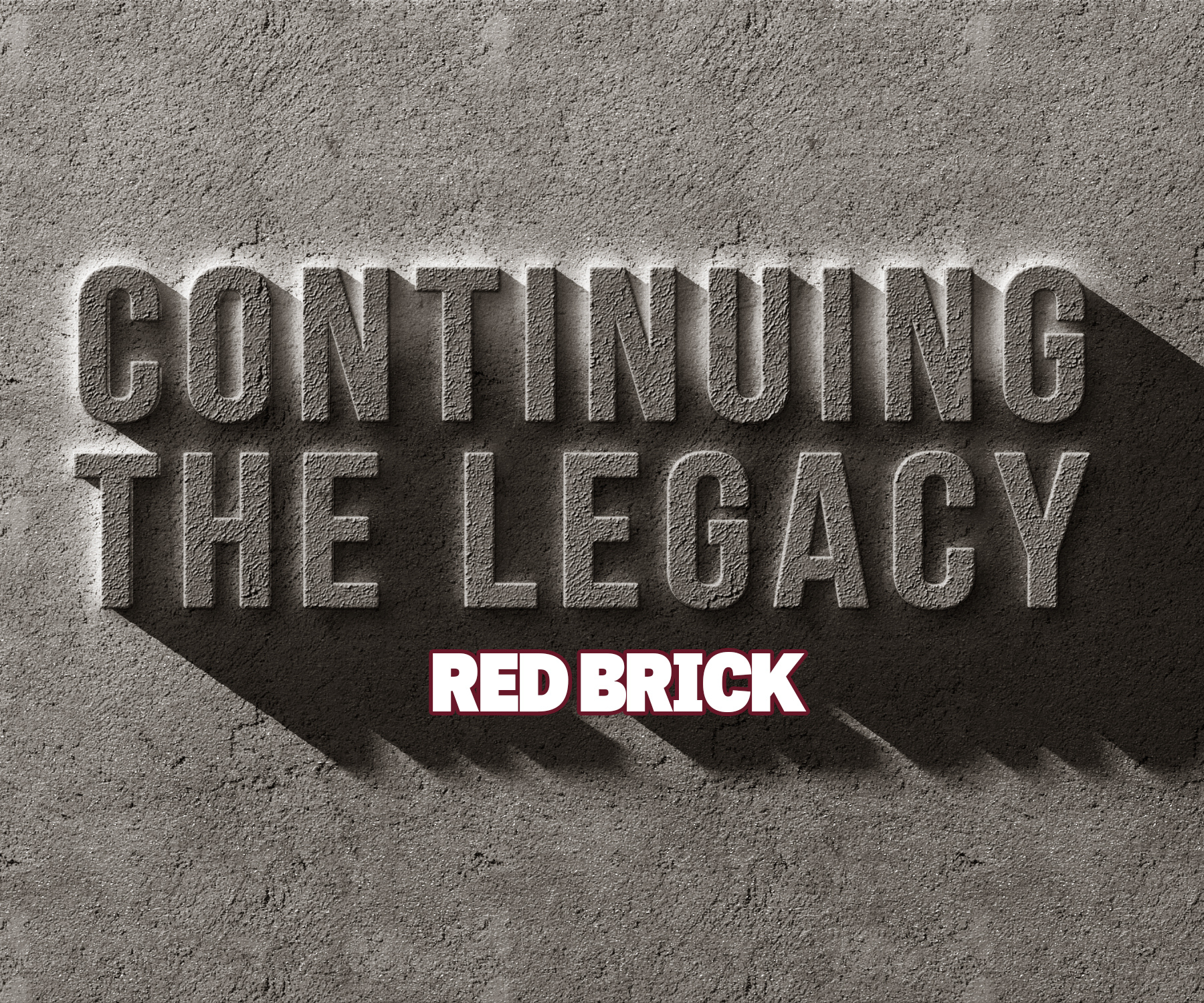 Continuing The Legacy Red Brick